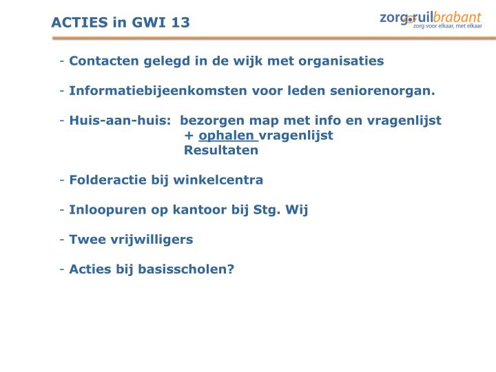 ACTIES in GWI 13