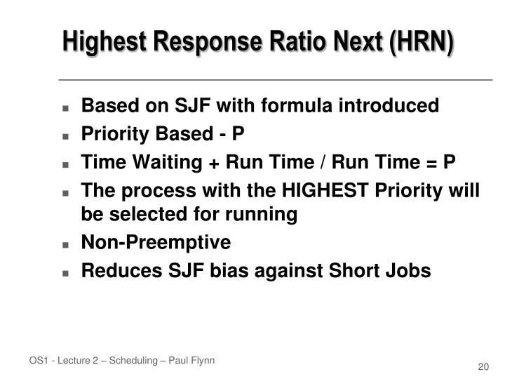 Highest Response Ratio Next (HRN)