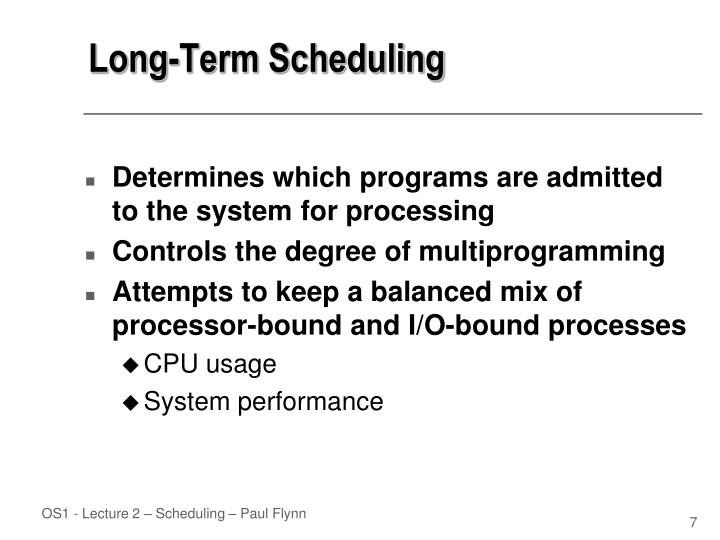 Long-Term Scheduling