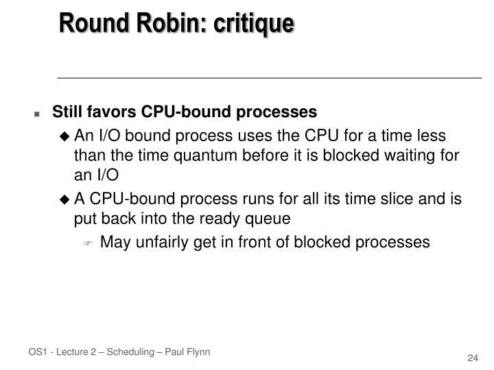 Round Robin: critique