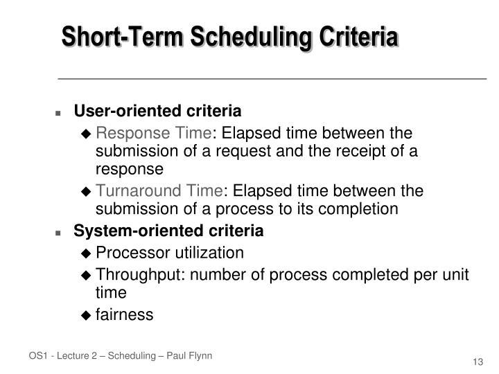 Short-Term Scheduling Criteria