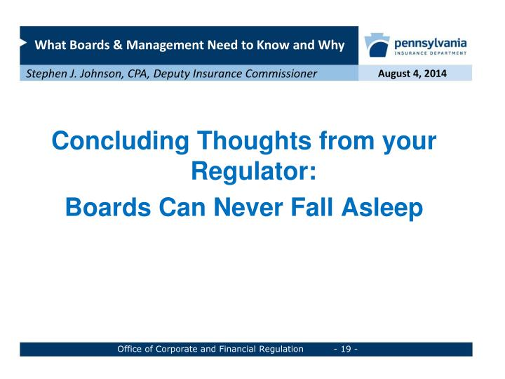 Concluding Thoughts from your Regulator: