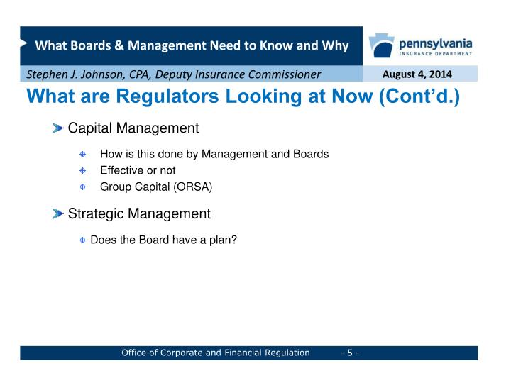 What are Regulators Looking at Now (Cont'd.)