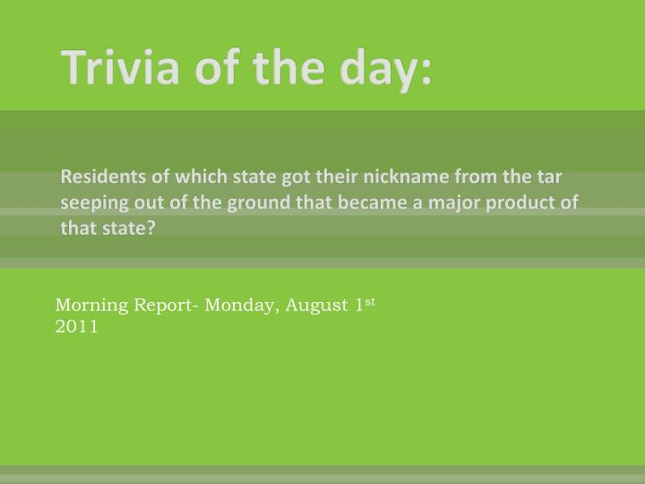 Trivia of the day: