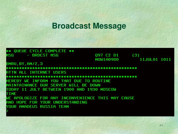 Broadcast Message