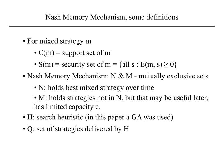 Nash Memory Mechanism, some definitions