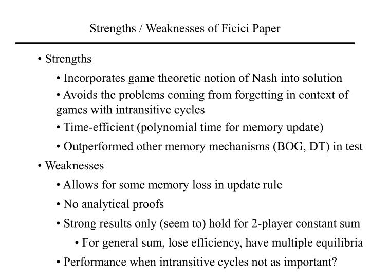 Strengths / Weaknesses of Ficici Paper