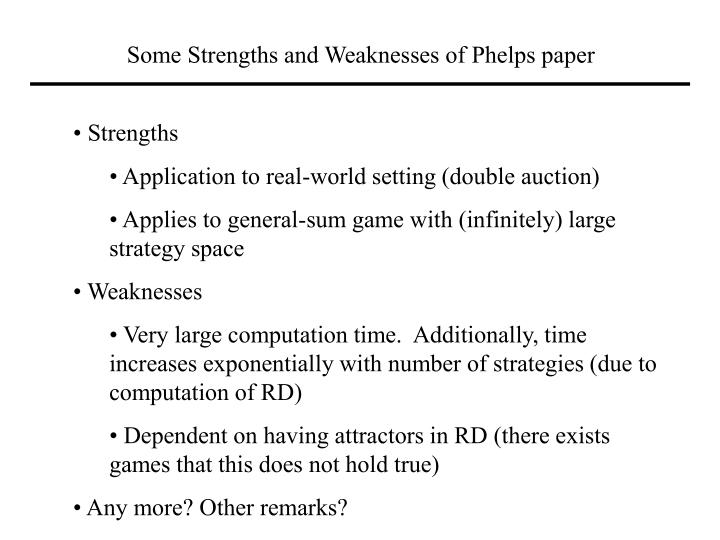 Some Strengths and Weaknesses of Phelps paper