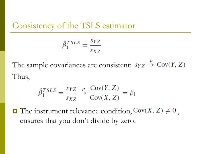 Consistency of the TSLS estimator