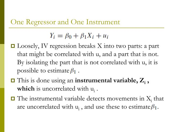One Regressor and One Instrument