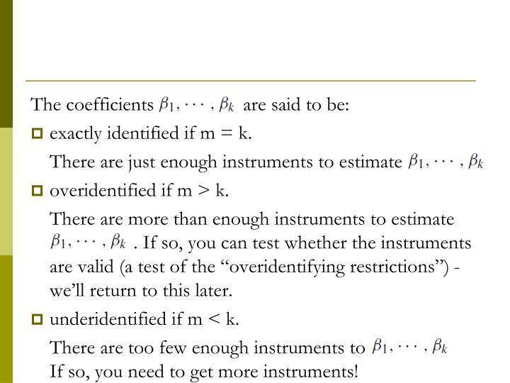 The coefficients                  are said to be: