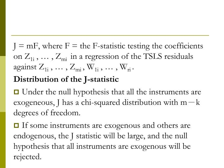 J = mF, where F = the F-statistic testing the coefficients on