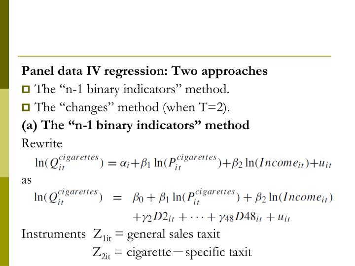 Panel data IV regression: Two approaches