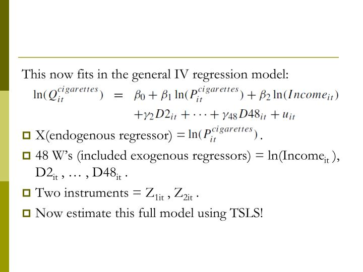 This now fits in the general IV regression model: