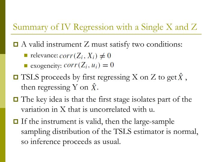 Summary of IV Regression with a Single X and Z