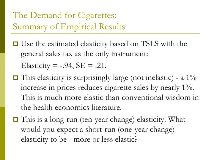 The Demand for Cigarettes:
