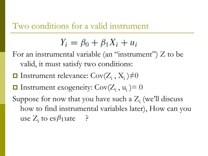 Two conditions for a valid instrument