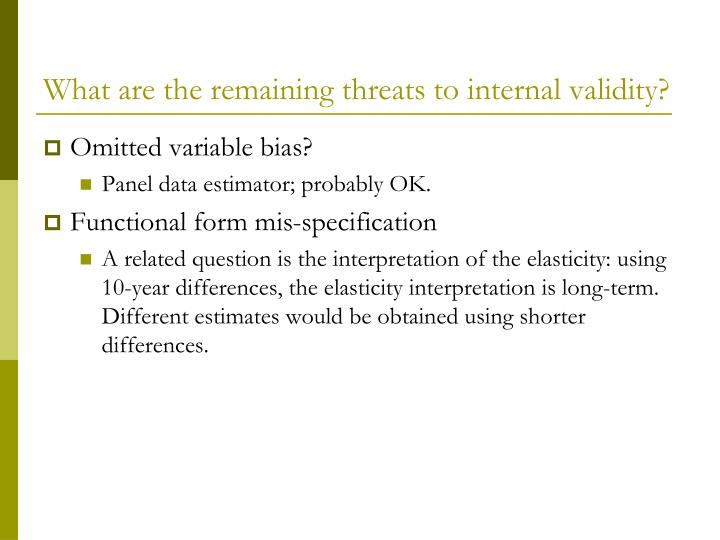 What are the remaining threats to internal validity?