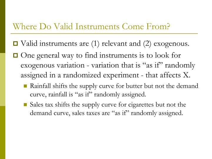 Where Do Valid Instruments Come From?