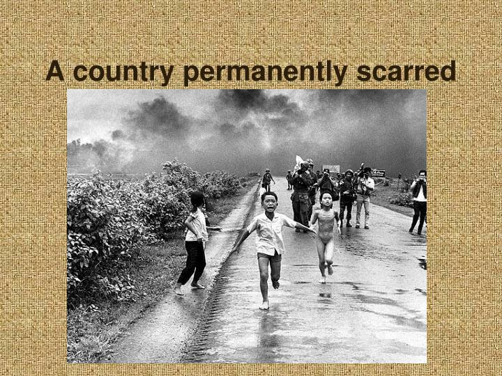 A country permanently scarred