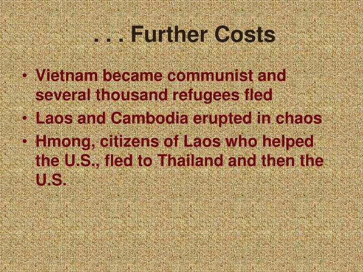 . . . Further Costs