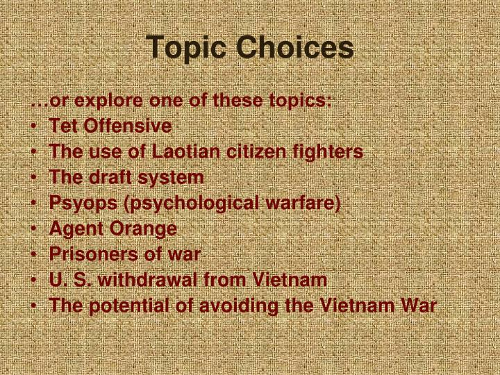 Topic Choices