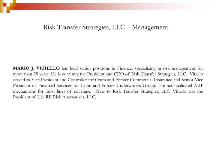 Risk Transfer Strategies, LLC – Management