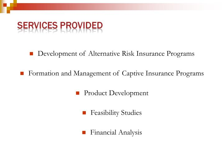 Development of Alternative Risk Insurance Programs