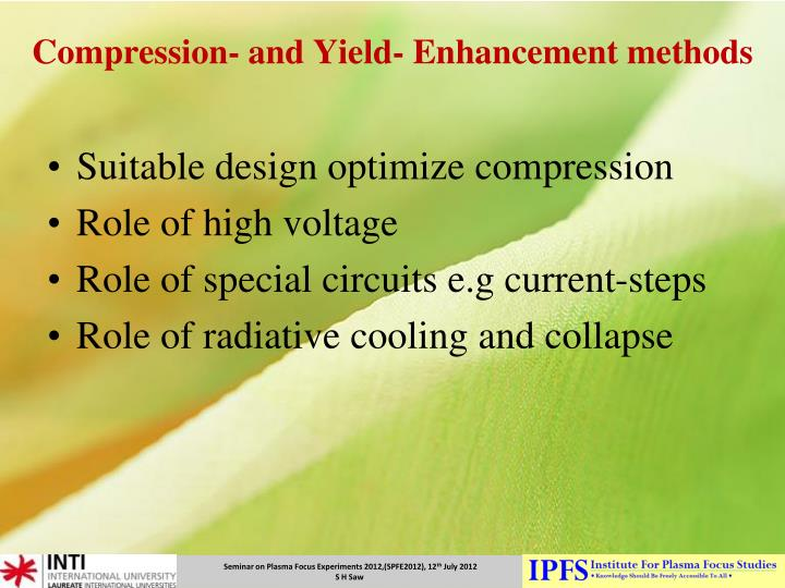 Compression- and Yield- Enhancement methods