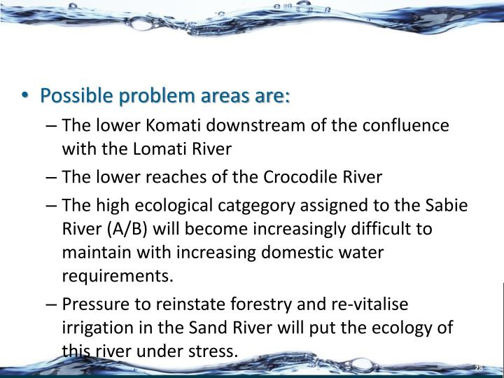 Possible problem areas are: