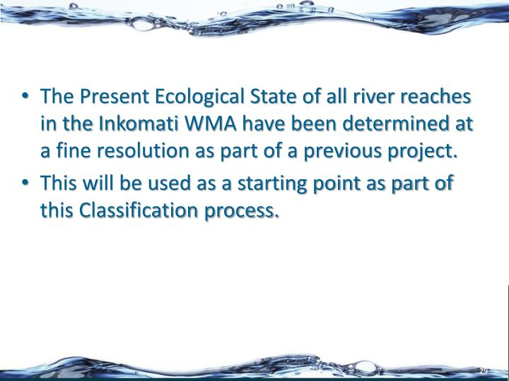The Present Ecological State of all river reaches in the
