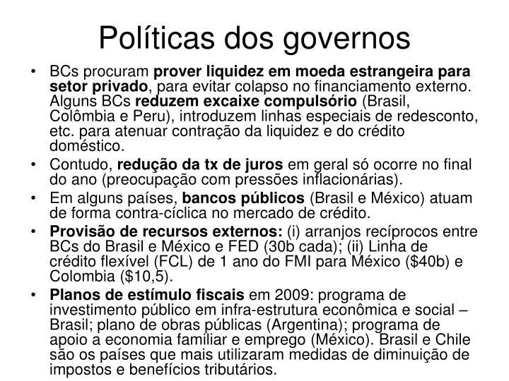 Políticas dos governos