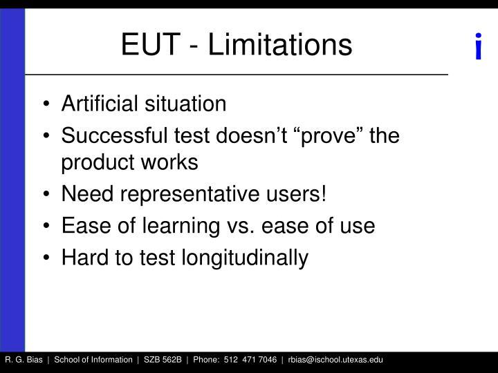 EUT - Limitations