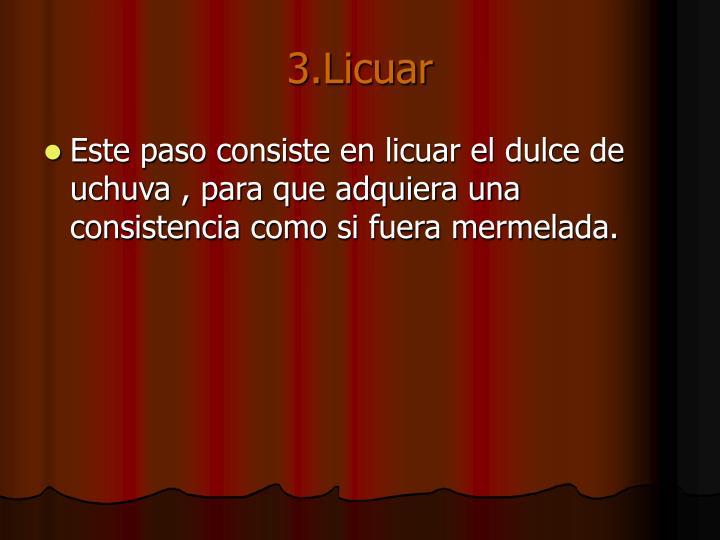 3.Licuar