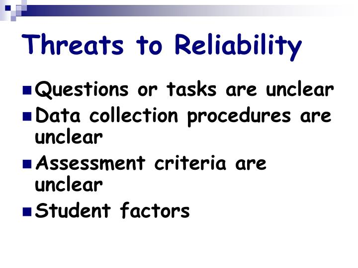 Threats to Reliability
