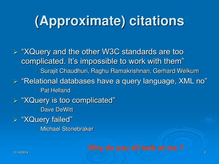 (Approximate) citations