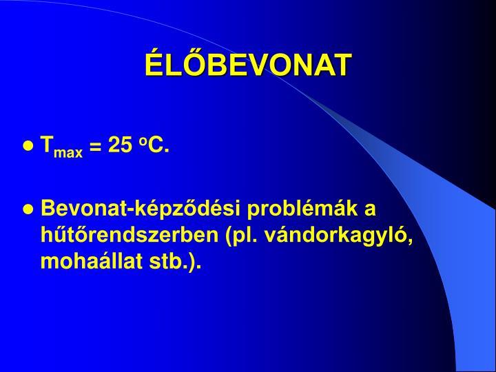 ÉLŐBEVONAT
