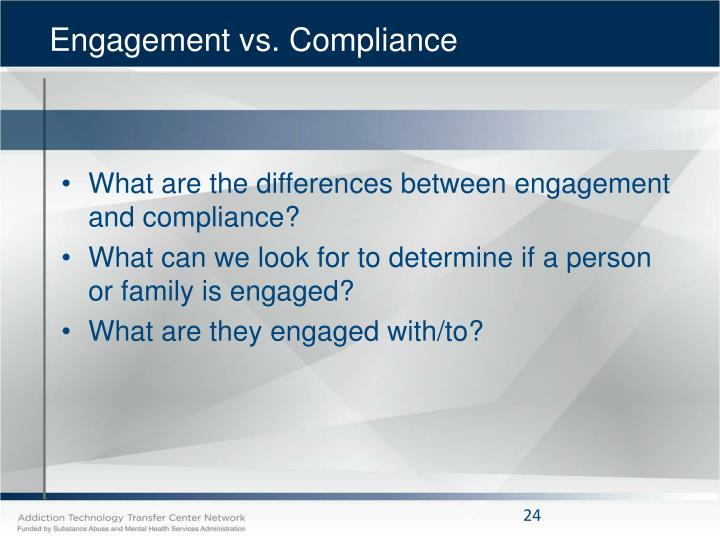 Engagement vs. Compliance