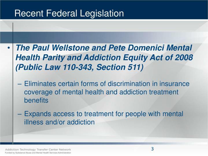Recent Federal Legislation