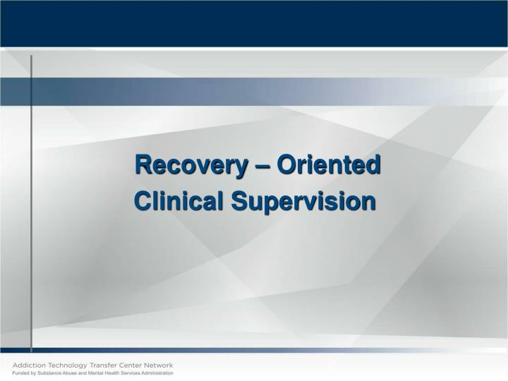 Recovery – Oriented