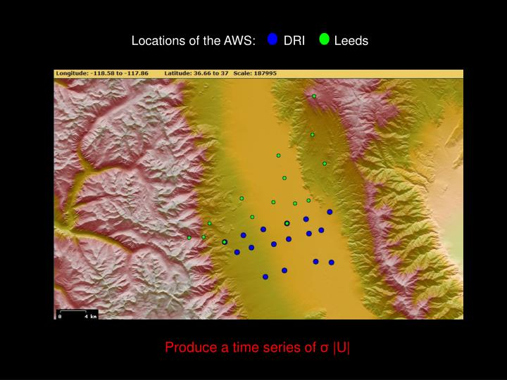 Locations of the AWS:	DRI	Leeds