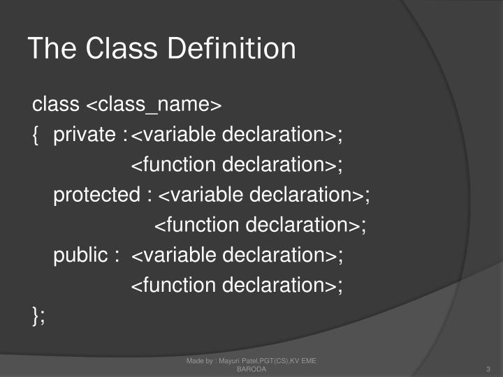 The class definition