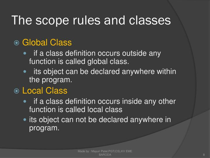 The scope rules and classes