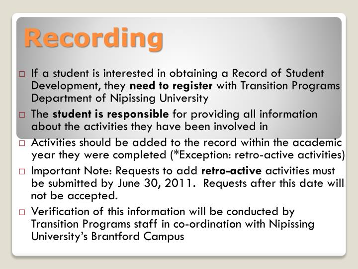 If a student is interested in obtaining a Record of Student Development, they