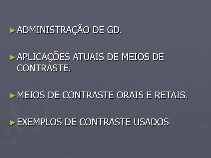 ADMINISTRAÇÃO DE GD.