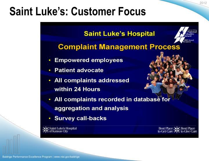 Saint Luke's: Customer Focus