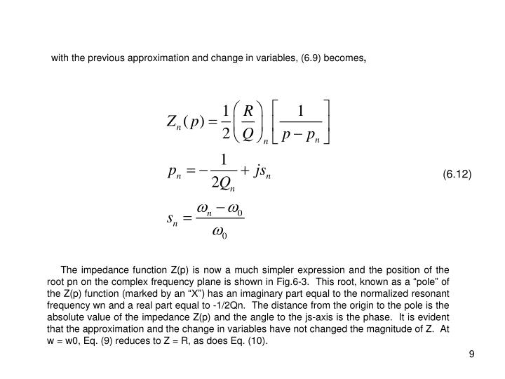 with the previous approximation and change in variables, (6.9) becomes