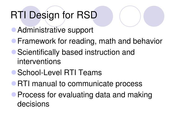 RTI Design for RSD