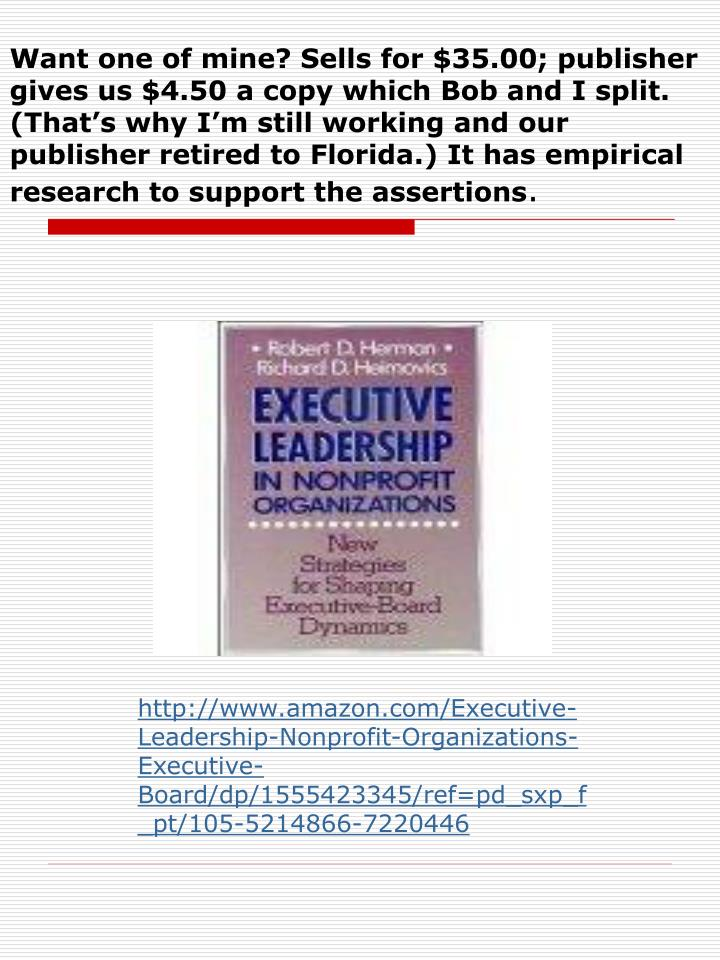 Want one of mine? Sells for $35.00; publisher gives us $4.50 a copy which Bob and I split. (That's why I'm still working and our publisher retired to Florida.) It has empirical research to support the assertions