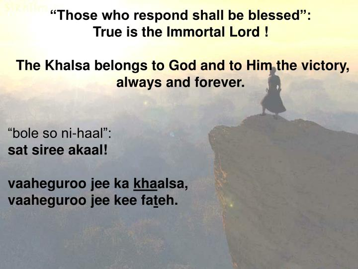 """""""Those who respond shall be blessed"""":"""